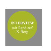 Interview mit René auf X-berg